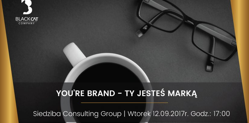 You're brand - Ty jesteś Marką